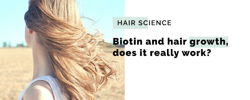 Biotin and hair growth, does it really work?
